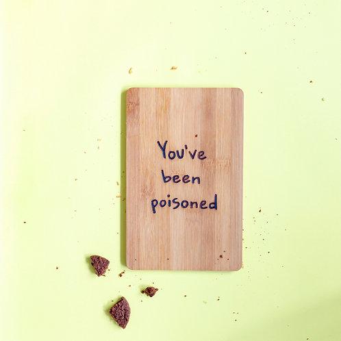 ONTBIJTPLANK - YOU'VE BEEN POISONED
