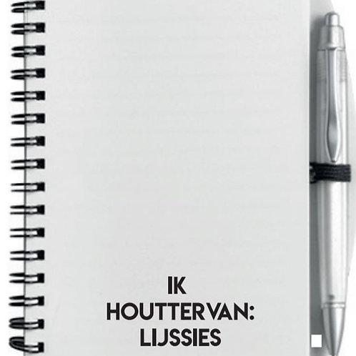 Notitieboekje - Ik Houtter van: lijssies