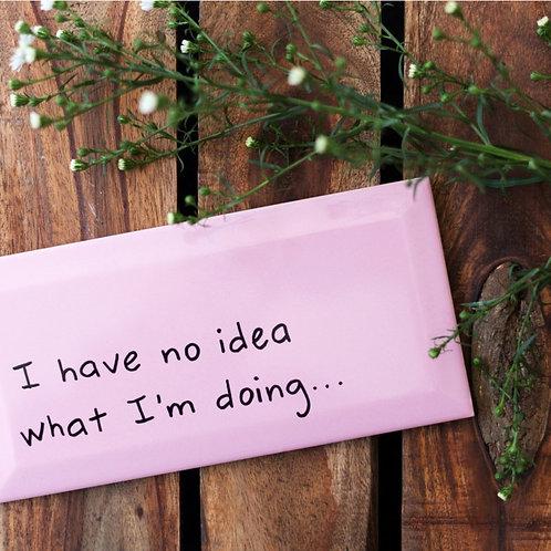 TEGEL - I HAVE NO IDEA...