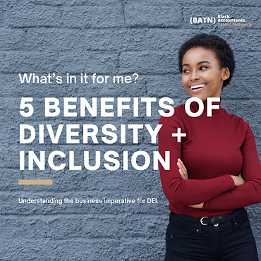 Benefits of Diversity and Inclusion