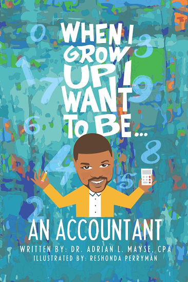 When I Grow Up I Want to be an Accountan