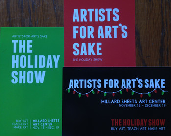 Artists for Art's Sake Exhibition: November 15 - December 19, 2014.