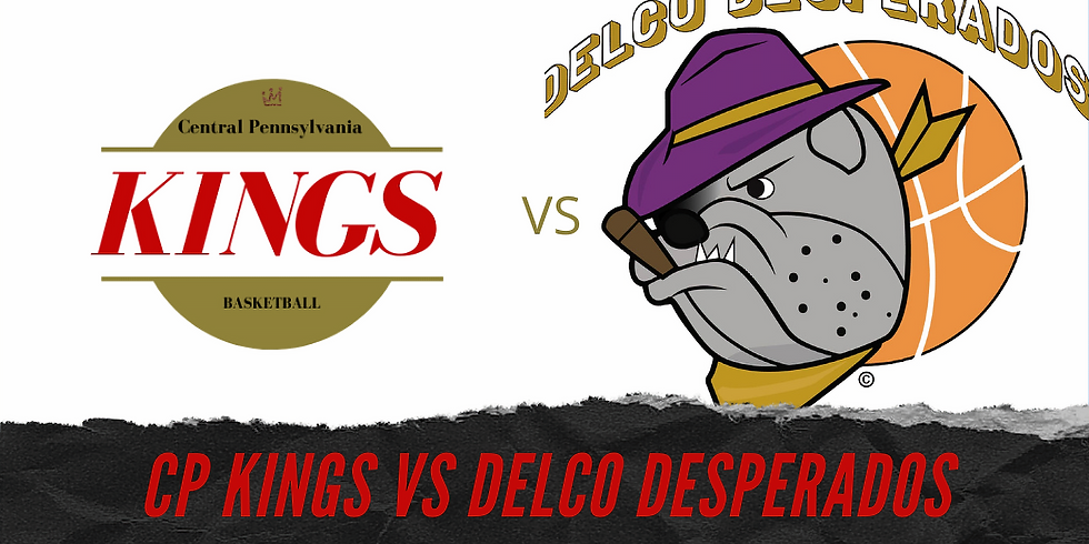 CP KINGS VS. DELCO DESPERADOS