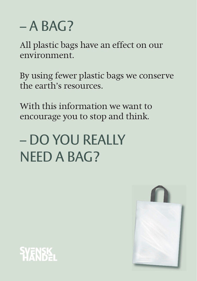A new law in Sweden has got the people to reconsider their need for plastic bags