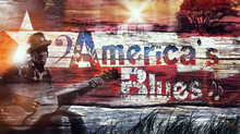 """American Blues"" a New Blues Documentary"