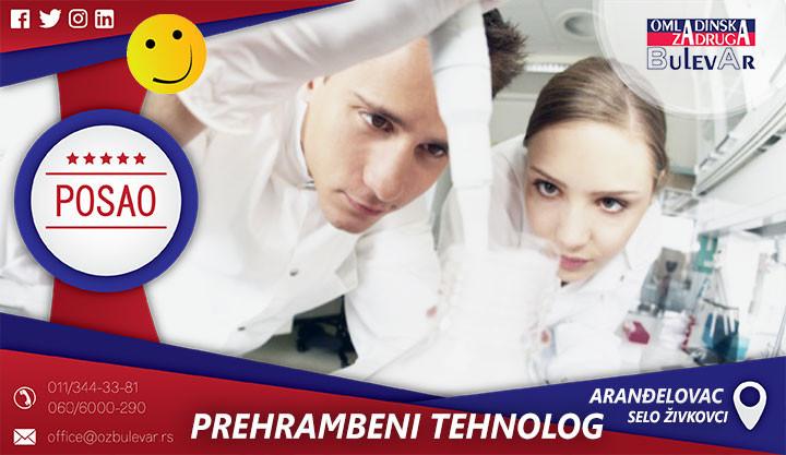 PREHRAMBENI TEHNOLOG, selo Živkovci, omladinska zadruga, poslovi, oglasi, Arandjelovac poslovi, tehnolog, studentska i omladinska zadruga