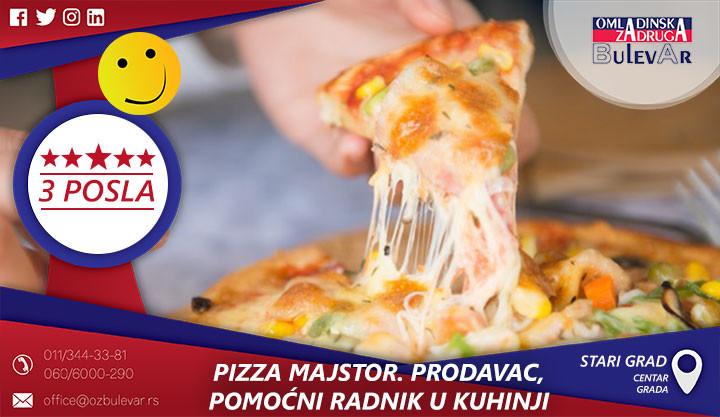 Beograd, Poslovi preko omladinske zadruge, Omladinska Zadruga, Omladinske zadruge, pizza majstor, pizza, picerija