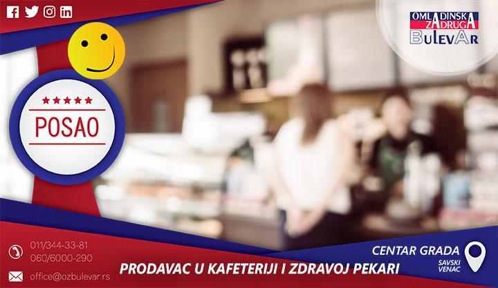 Poslovi preko omladinske zadruge, Omladinska zadruga, Studentska, zadruga Beograd, prodavac, prodavac u kafeteriji, barista