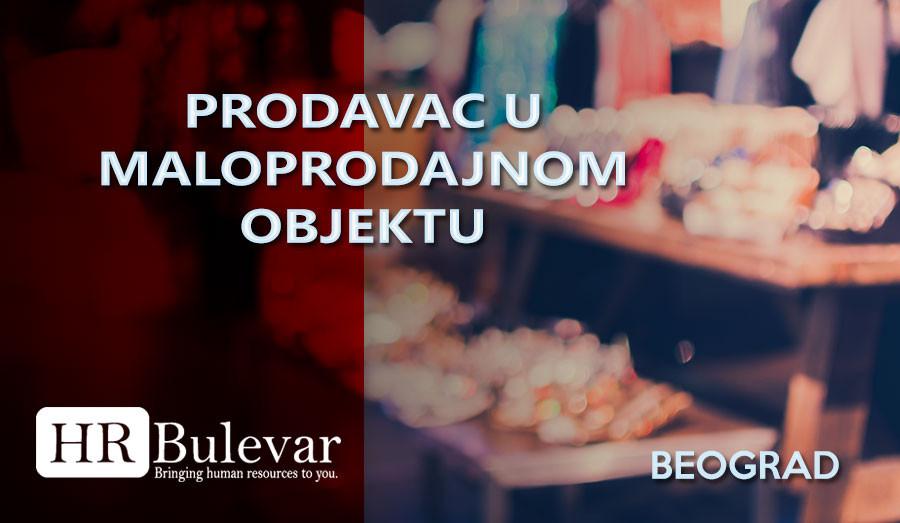 Prodavac, HR Bulevar, Poslovi,Beograd, maloprodaja, trgovac