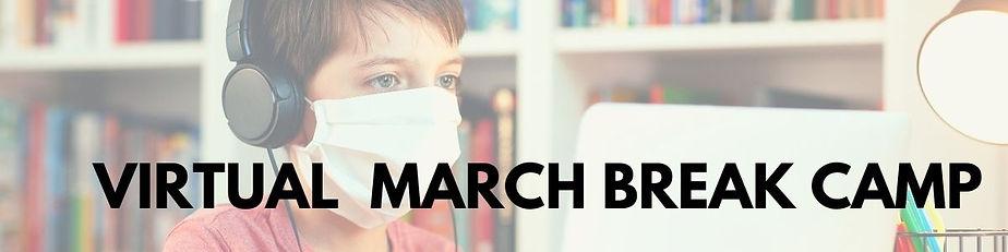 Virtual March Break Camp.jpg