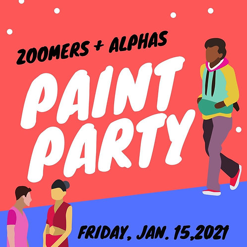 Zoomers & Alphas Paint Party: January