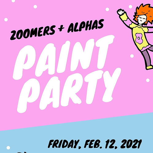 Zoomers & Alphas Paint Party:February