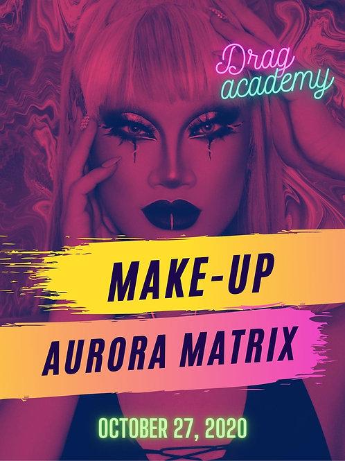 Drag It Up with Aurora Matrix
