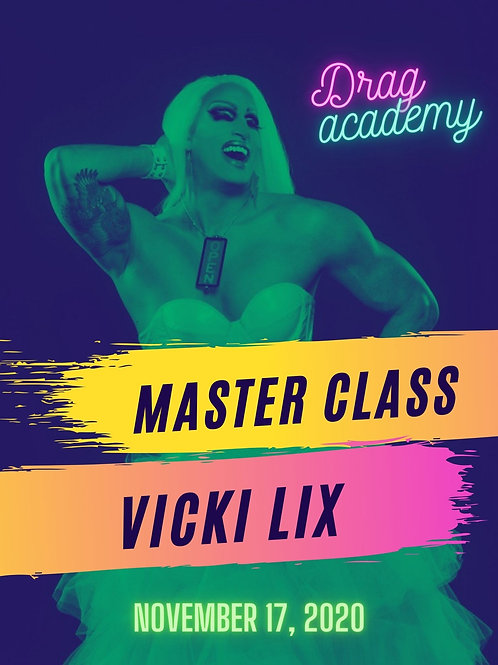 Master Class with Vicki Lix