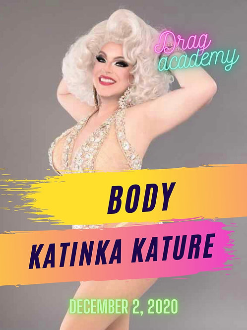 Body with Katinka Kature