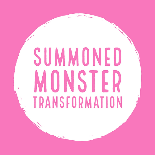 Summoned Monster Transformation