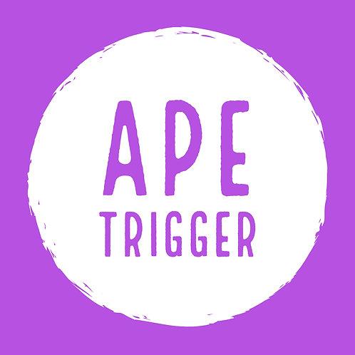 Ape Trigger