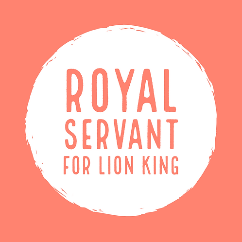Royal Servant for a Lion King