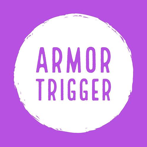 Armor Trigger