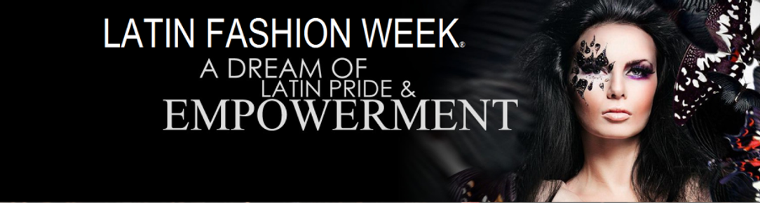 about us our founder brand latin fashion week