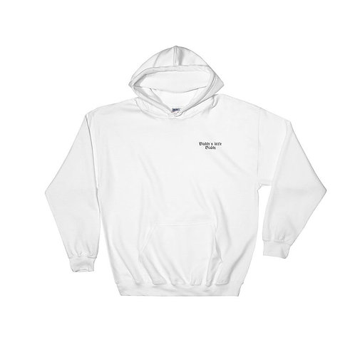 Daddy's little daddy Hoodie