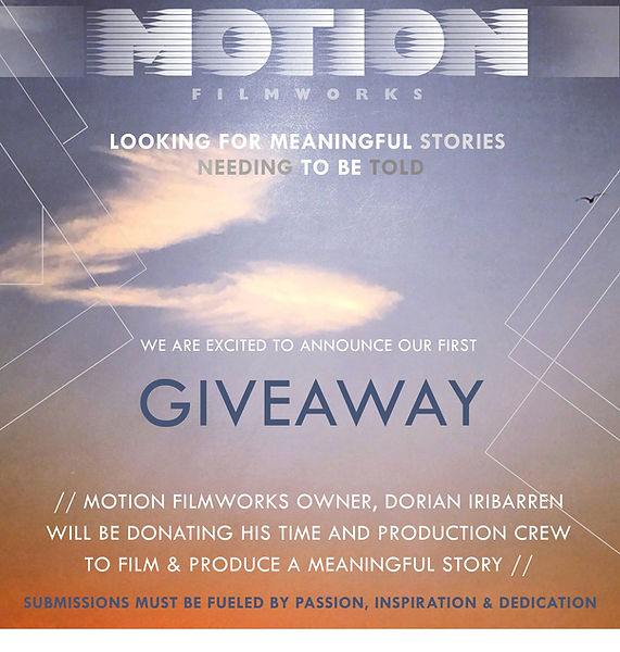 Motion Filmworks will be donating a commercial film production to produce a meaningful story film