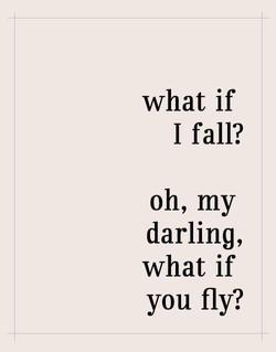 Fly, my darlings, fly!