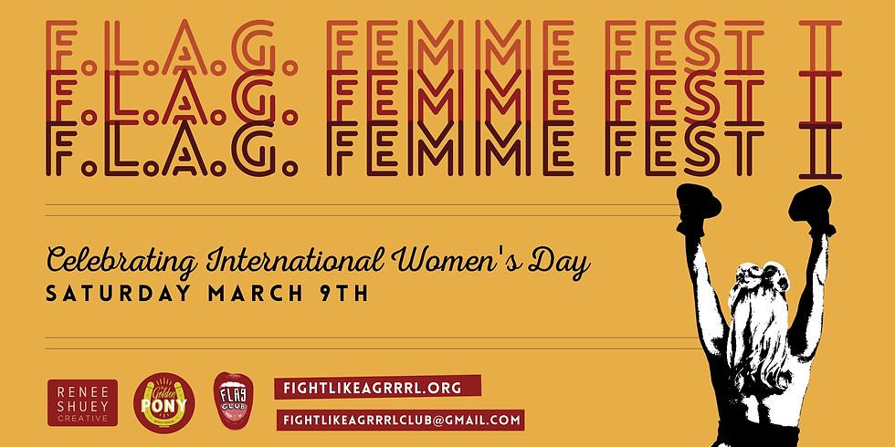 F.L.A.G. FEMME FEST II