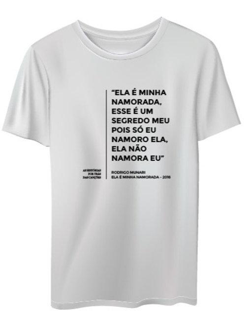Camiseta | ELA É MINHA NAMORADA