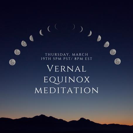 Vernal Equinox Meditation - Written Content
