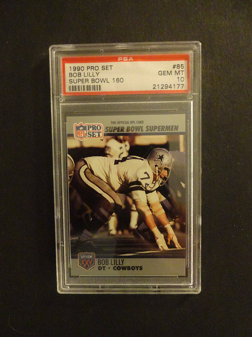1990 Pro Set Super Bowl #85 Bob Lilly PSA 10