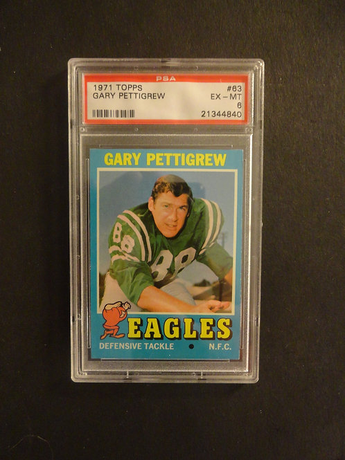 1971 Topps #63 Gary Pettigrew PSA 6