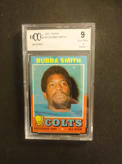 1971 Topps #53 Bubba Smith BCCG 9