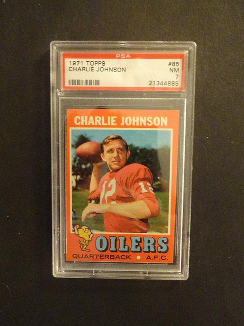 1971 Topps #85 Charlie Johnson PSA 7