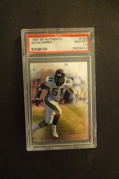 1997 SP Authentic #104 Kevin Hardy PSA 10