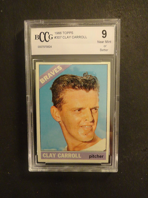 1966 Topps #307 Clay Carroll BCCG 9
