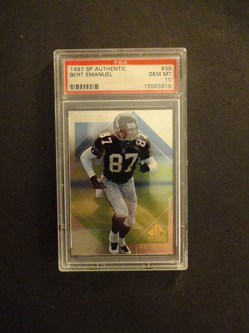 1997 SP Authentic #39 Bert Emanuel PSA 10