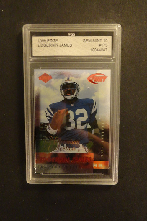1999 Collectors Edge Fury Edgerrin James RC FGS 10