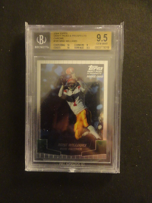 2004 Topps Draft Picks Chrome Mike Williams BGS 9.5