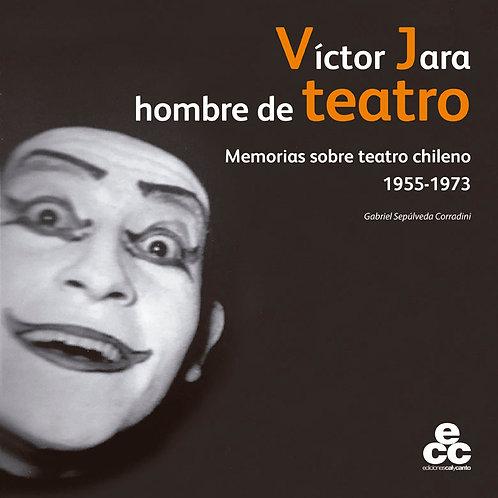 Víctor Jara hombre de teatro