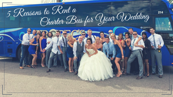 5 Reasons To A Charter Bus For Your Wedding