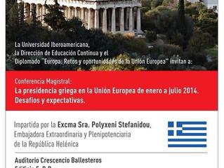 """Conferencia: """"La presidencia griega en la Unión Europea de enero a julio de 2014. Desafíos y ex"""