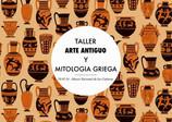 """FCA 2016: Taller """"Arte Antiguo y Mitología Griega"""""""