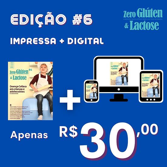 Edição #6 - Impressa + Digital