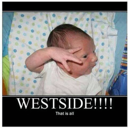 WestSide That Is All!