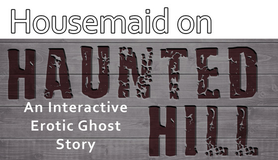 Coming Soon - Housemaid On Haunted Hill