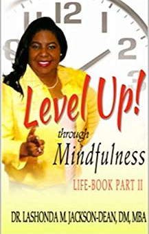 Book Review of Level Up Through Mindfulness