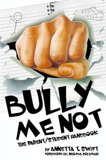 Book Review of Bully Me Not