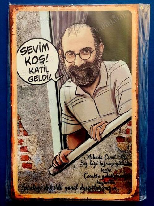 Sevim Koş Katil Geldi Bizimkiler Retro Ahşap Poster 10x20