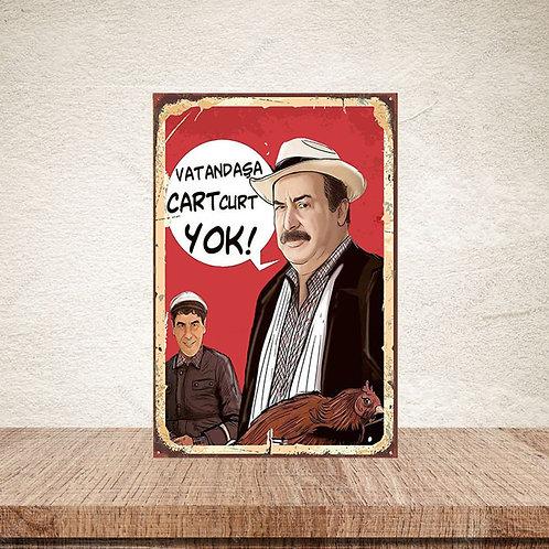 Vatandaşa Cart Curt Yok Retro Ahşap Poster 10x20
